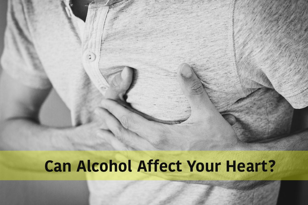 Can Alcohol Affect Your Heart